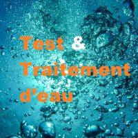 Test & Traitement d'eau
